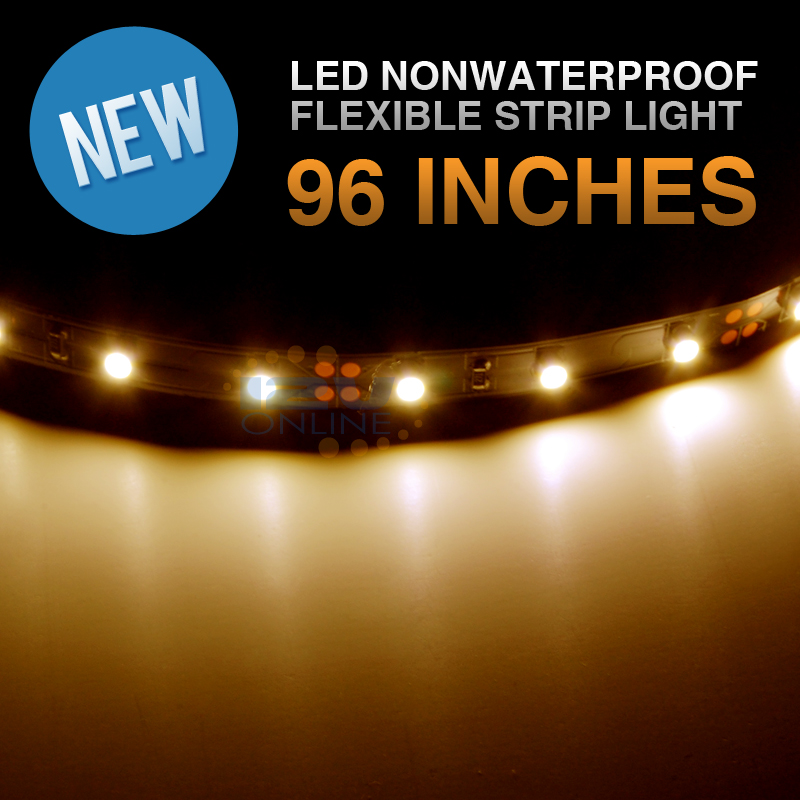 12V LED 96inch Flexible Strip Light Warm White Nonwaterproof Interior Decoration